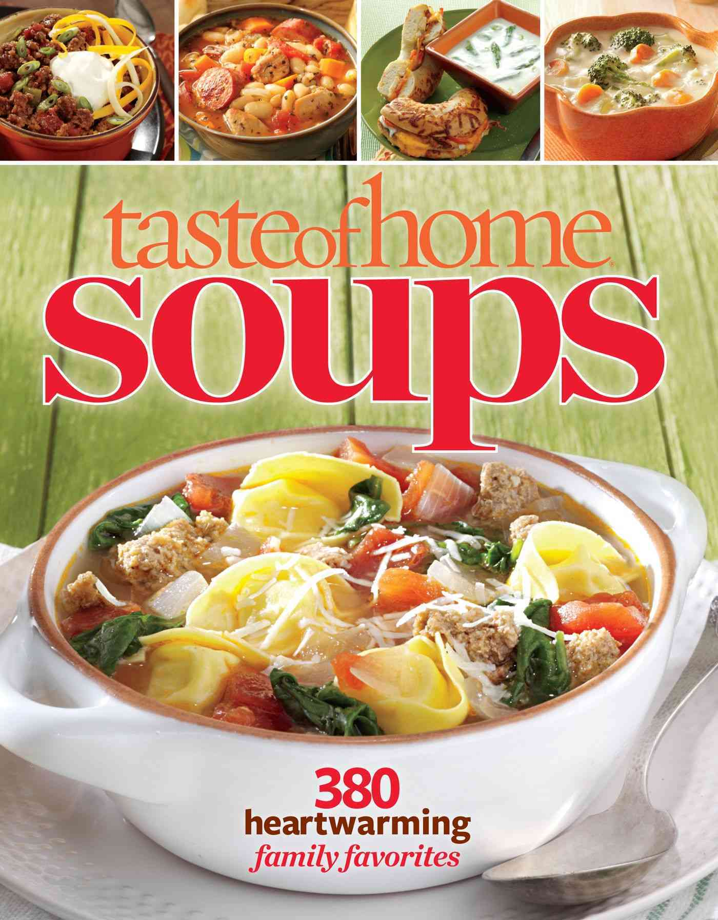Taste of Home Soups By Taste of Home (COR)