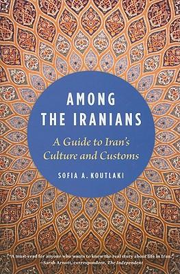 Among the Iranians By Koutlaki, Sofia A.
